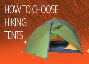 How to Choose a Hiking Tent