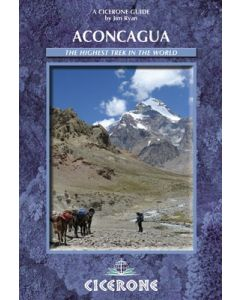 ACONCAGUA AND THE SOUTHERN ANDES (CICERONE)