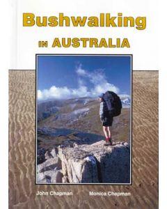 BUSHWALKING IN AUSTRALIA (CHAPMAN)