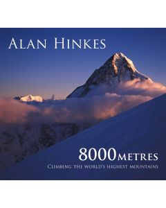 8000m: Climbing the Worlds Highest Mountains