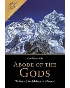 Abode of the Gods - Trekking in Nepal - Kev Reynolds