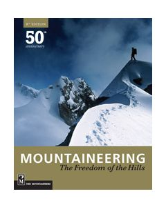 FREEDOM OF THE HILLS - PAPERBACK