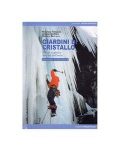 Giardini Di Cristallo Italian Alps Ice Climbs