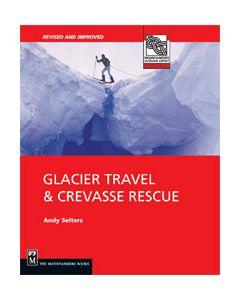 GLACIER TRAVEL - CREVASSE RESCUE