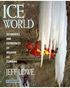 ICE WORLD - LOWE (MOUNTAINEERS)