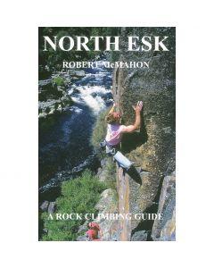 NORTH ESK A ROCK CLIMBING GUIDE - Robert McMahon