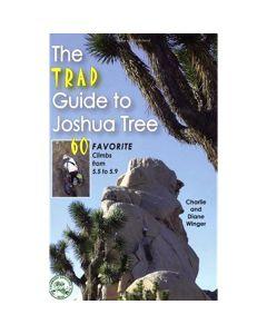 THE TRAD GUIDE TO JOSHUA TREE